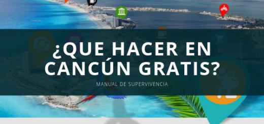 ¿Que hacer en Cancún Gratis_