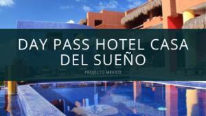 day pass casa del sueño isla mujeres